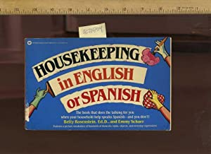 Housekeeping in English or Spanish : The Book That does the Talking for You When Your Household ...