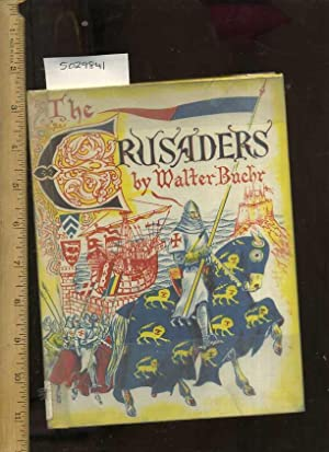 The Crusaders [Juvenile Biography [true Story, Biography, Inside Look, History, Facts, Life as it ...