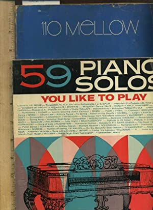 59 Piano Solos You Like to Play / 110 Mellow [Educational, Textbook, Critical Review, in Depth...