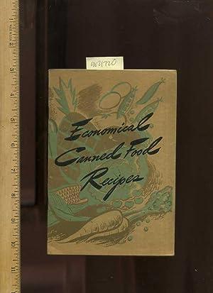 Economical Canned Food Recipes [A Cookbook /: Home Ecomonics Department