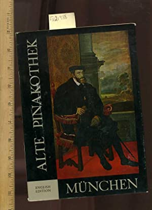 Alte Pinakothek Munich / Munchen [pictorial Biography of Art Works, Important Historical Facts...