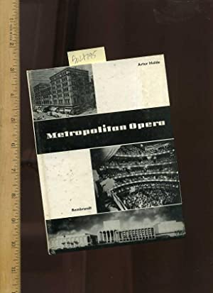 Metropolitan Opera [pictorial Biography of the Famous 42nd Street Opera House, Theatre, Text is in ...