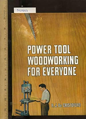 Power Tool Woodworking for Eveyone [craftsman Arts, Fine Wood Techniques How to Do it Guide, ...