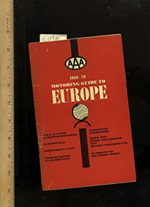AAA 1969 to 1970 : Motoring Guide to Europe : ABC's of European Motoring, car Rentals, ...
