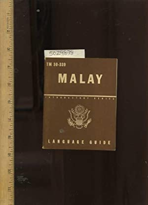 Malay Introductory Series Language Guide Tm 30 - 339 [ Foreign Language Primer, Malay Language ...