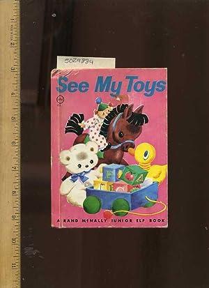 See My Toys : a Rand McNally: Lillian B. Garfield