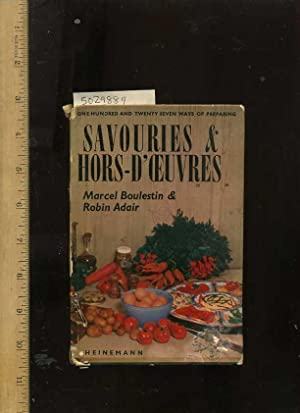 One Hundred and Twenty Seven / 127 Ways to Preparing Savouries and Hors - d ' Ceuvres [...