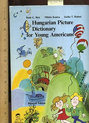 Hungarian Picture Dictionary for Young Americans : Bilingual Edition [Pictorial Children's ...