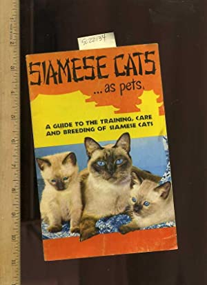 Siamese Cats as Pets : a Guide: Miller, Madeline