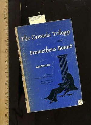 The Oresteia Trilogy and Prometheus Bound : Aeschylus / translated