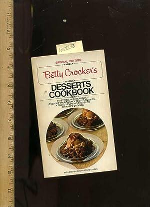 Betty Crocker's Desserts Cookbook : Special Edition : 1975: Crocker / Betty Crocker