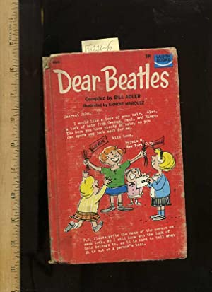 Dear Beatles [illustrated Humor, Fan Letters to Britains Fab Four, John Lennon, George Harrison, ...