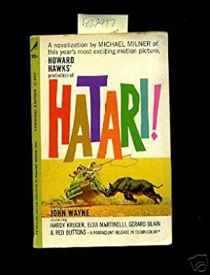Howard Hawks Production of Hatari ! : a Novelization of This Year's Most Exciting Motion ...