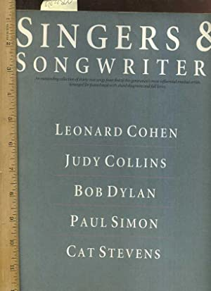 Singers and Songwriters : Leonardo Cohen, Judy Collins, Bob Dylan, Paul Simon, and Cat Stevens : An...