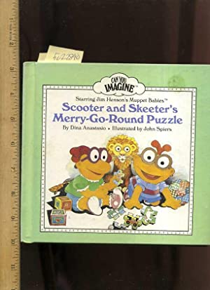 Scooter and Skeeter's Merry Go Round Puzzle: Anastasio, Dina, Illustrated