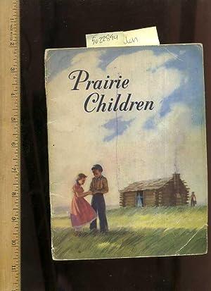 Prairie Children [Pictorial Children's Reader, Learning to: Allen, Gina /