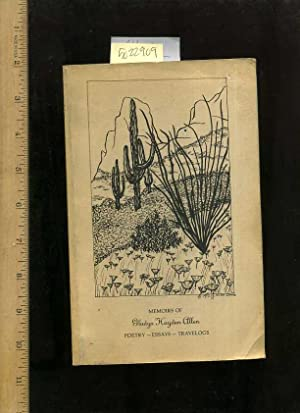 Memoirs of Gladys Hayden Allen : Poetry Essays Travelogs: Allen, Gladys Hayden / Author of Dig Here...