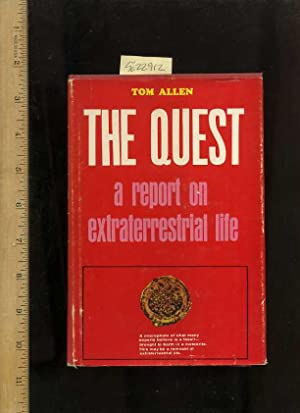 The Quest : a Report on Extraterrestrial Life [speculation, Myth, Existence, Space Exploration and ...
