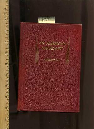 An American Sur Realist / Surrealist [ Drama Play, Dreams, Anecdotes , Poetry , Prose , Verse ...