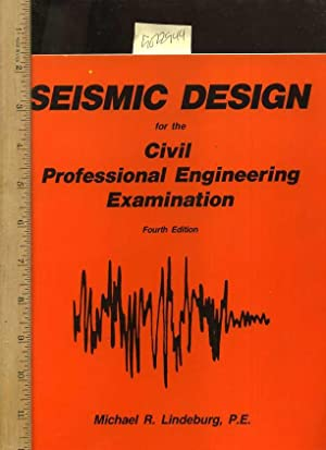 Seismic Design : For the Civil Professional Engineering Examination : Fourth / 4th Edition: ...