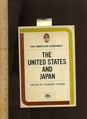 The United States and Japan [Critical / Practical Study ; Review ; Reference ; Biographical ; ...