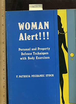 Woman Alert !!! : Personal and Property Defense Techniques with Body Exercises [Self Defense ...