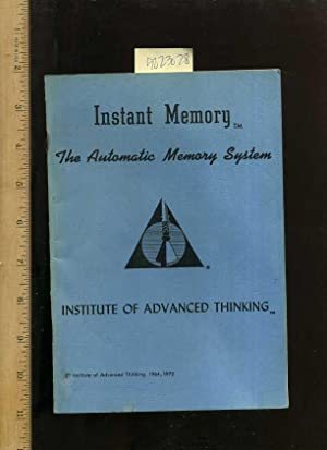 Instant Memory : The Automatic Memory System: Institute of Advanced