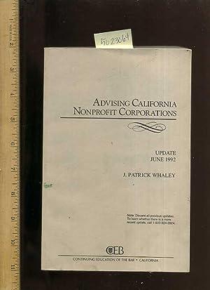 Advising California Nonprofit Corporations : June 1992 Update [Critical / Practical Study ; ...