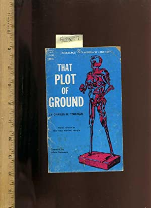 That Plot of Ground : Moral Dilemmas That face Married People [Self-help Reference Guide, Expert ...
