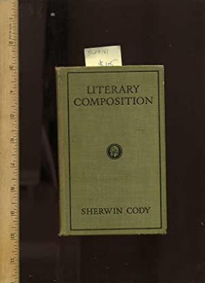 Literary Composition : a Practicable Method of Learning to Write Effectively [Critical / ...