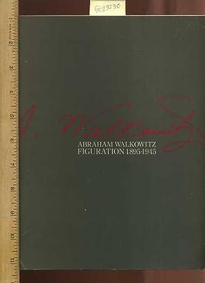 Abraham Walkowitz Figuration 1895 to 1945 [oversized Catalog : Long Beach Museum of Art, Biography ...