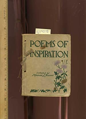 Poems of Inspiration [ Anecdotes , Poetry , Prose , Verse , Personal Recollections, Poetic Rhetoric...