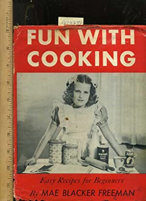 Fun with Cooking : Easy Recipes for Beginners [cookbook for Children, 1947 Edition, with Dust ...