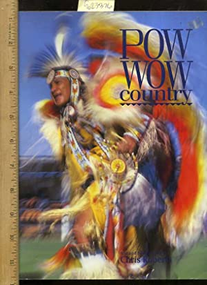 Pow Wow Country [Pictorial Review of Montana and the Life of American Indians Today, a Biographical...