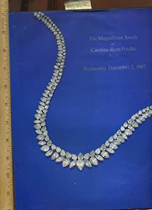 The Magnificent Jewels of Caroline Ryan Foulke : Part II / 2 : Sold at Public Auction [...