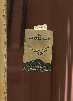 The Gospel Gun : For National Defense and Spiritual Offense [religious Readings, Inspiration, ...