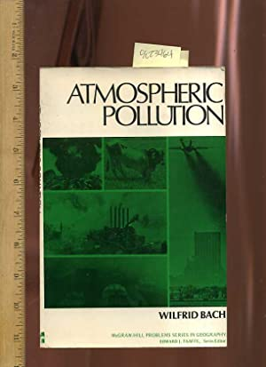 Atmospheric Pollution : McGraw Hill Problems Series in Geography: Bach, Wilfrid / Edward J. Taaffe ...