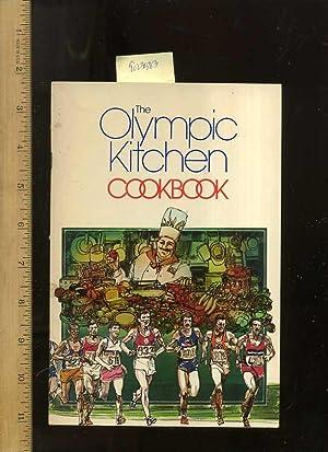 The Olympic Kitchen Cookbook: ARA Services 1983 / Betty Barlow, Don Cruise, Steven Lampert, ARA ...
