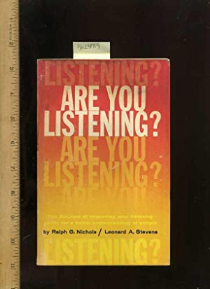 Are you Listening : The Science of Improving Your Listening Ability for a Better Understanding of ...