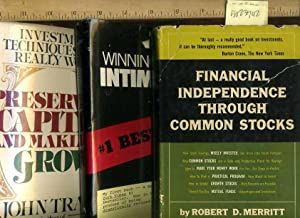 3 Bks on Finances] Financial Independence Through Common Stocks; Preserving Capital and Making it ...