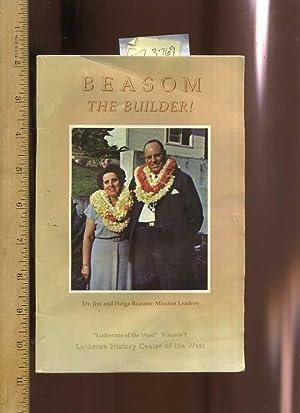 Beasom the Builder : Personal Religious Experiences Testimonial]: Bennet, Richard