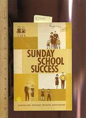 Sunday School Success [religious Readings, Inspiration, Devotion, Study, Worship, Traditional and ...