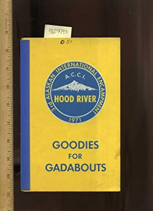 Third / 3rd Alaskan International Encampment : Hood River 1971 : ACCI : Goodies for Gadabouts [...