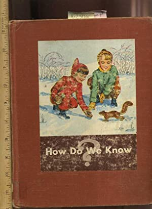 How Do We Know : Basic studies in Science Book C : Curriculum Foundation Program [Pictorial ...