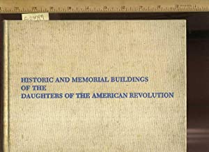 Historic and Memorial Buildings of the Daughters of the American Revolution: Somerville, Mollie / ...