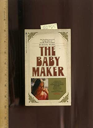 The Baby Maker : The Shocking New Novel : from the Screenplay By James Bridges : National General ...