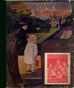 Won't You Come Over to My House [sheet Music, Song, Lyrics, Voice, piano]: Van Alstyne, Egbert...
