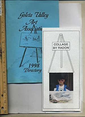 Goleta Valley Art Association 1998 Directory / with Laid in Flyer from Artist George Radon of ...