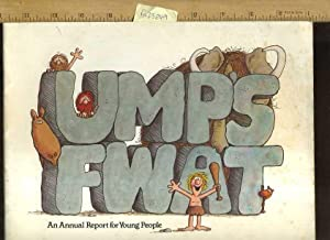 Ump's Fwat : An Annual Report for Young People [Pictorial Children's Reader, Learning to ...