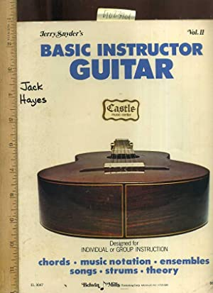 Jerry Snyder's : Basic Instructor Guitar : Vol II / 2 / Two : Designed for ...